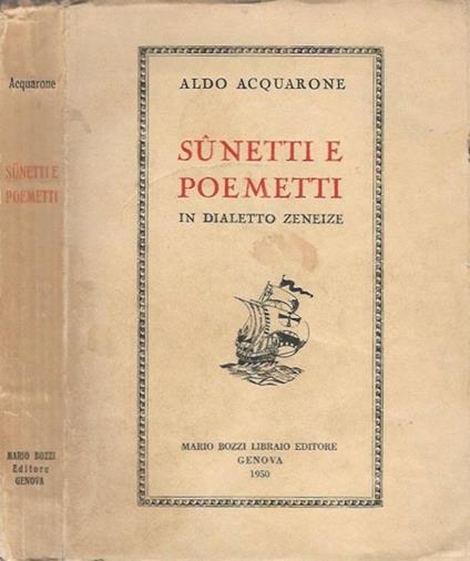 Sunetti e poemetti in dialetto zeneize - Aldo Acquarone - copertina