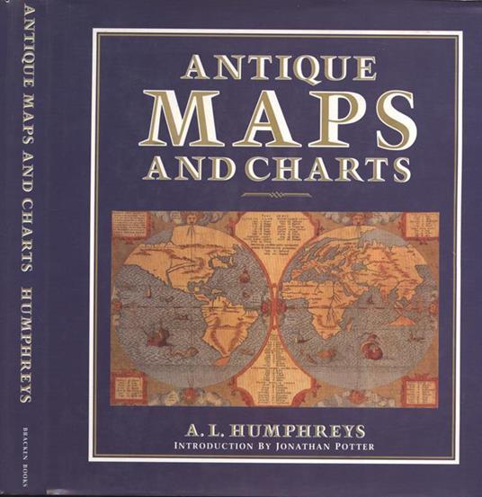 Antique maps and charts di: A. L. Humphreys - copertina
