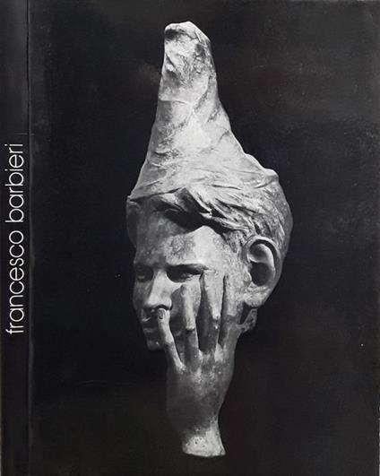 Francesco Barbieri 1908 - 1973 - Antonio Cassiano - copertina