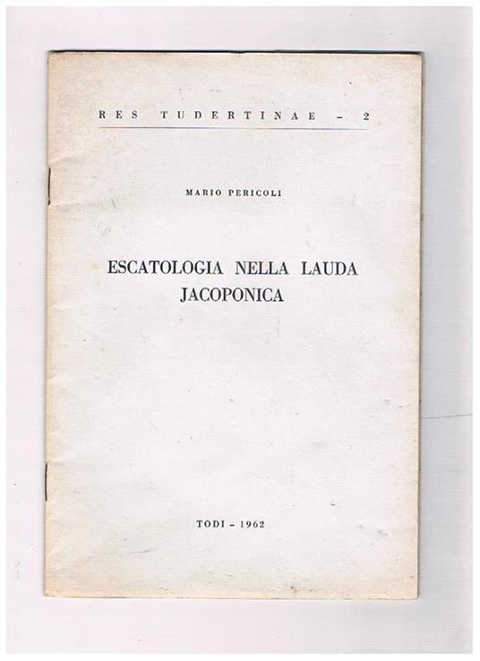 Escatologia nella Lauda jacoponica - Mario Pericoli - copertina