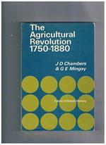 The Agricoltural Revolution 1750-1880