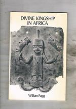 Divine Kingship in Africa