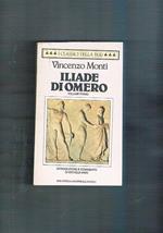 Iliade a cura di Vincenzo Monti Vol I-II