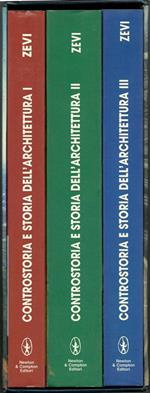 Controstoria e storia dell'architettura. Vol. I. Concetti Di Una Controstoria, Panoramica Dell'Architettura Mondiale, Paesaggi E Città. Vol. Ii. Personalità E Opere Generatrici Del Linguaggio Architettonico Vol. Iii. Dialetti Architettonici, Architett