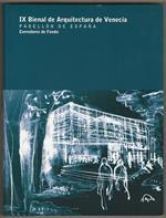 IX Bienal de Arquitectura de Venecia. Pabellon De Espana. Corredores de Fondo