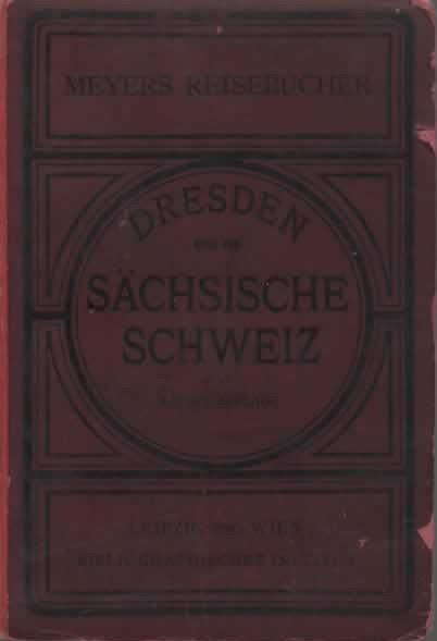 Dresden. Sachsische Schweiz. Bohmisches mittelgebirge und lausitzer gebirge. Mit 15 karten, 9 planen und 4 panoramen - copertina