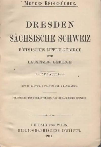 Dresden. Sachsische Schweiz. Bohmisches mittelgebirge und lausitzer gebirge. Mit 15 karten, 9 planen und 4 panoramen - 3