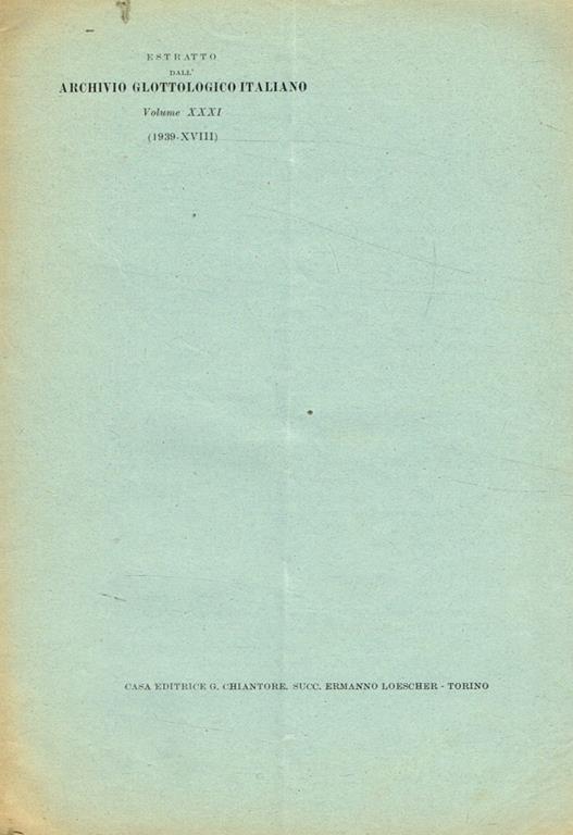 I nomi della cavalletta in Italia. Estratto dall'Archivio Glottologico Italiano vol.XXXI (1939-XVIII) - Giovanni Alessio - copertina