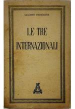 Le tre Internazionali