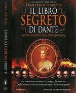 Il libro segreto di Dante. Il codice nascosto della Divina Commedia