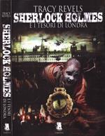 Sherlock Holmes e i tesori di Londra