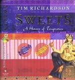 Sweets. A History of Temptation