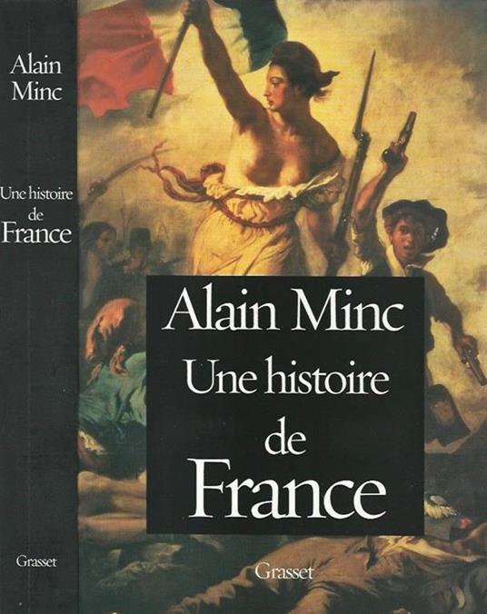 Une histoire de France - Alain Minc - copertina