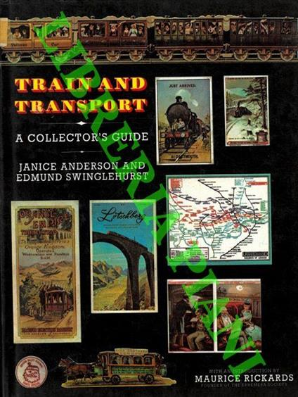 Train and Transport. A Collector's Guide - Janice Anderson - copertina