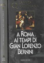 A Roma ai tempi di Gian Lorenzo Bernini