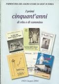 Parrocchia Del Sacro Cuore Di Gesù In Ivrea: I Primi Cinquant'Anni Di Vita E Di Cammino. 1954 Giugno 2004