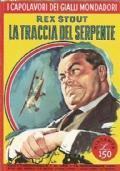 La Traccia Del Serpente (I Capolavori Dei Gialli Mondadori N. 184)