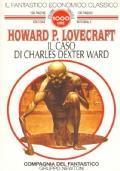 Il Caso Di Charles Dexter Ward (Il Fantastico Economico Classico N. 10)