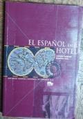 El Espanol En El Hotel di Moreno Concha Tuts Martina