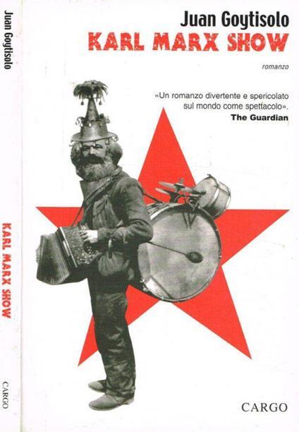Karl Marx show - Juan Goytisolo - copertina