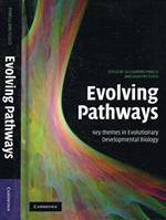 Evolving pathways key themes in evolutionary developmental biology