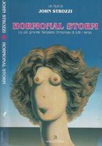 Hormonal storm