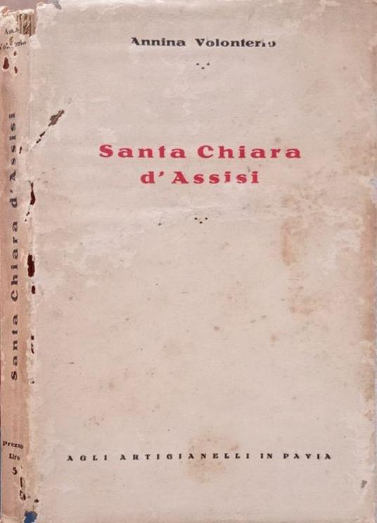 Santa Chiara d'Assisi - Annina Volonterio - copertina