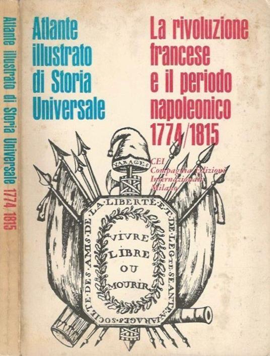 La rivoluzione francese e il periodo napoleonico 1774/1815 - copertina
