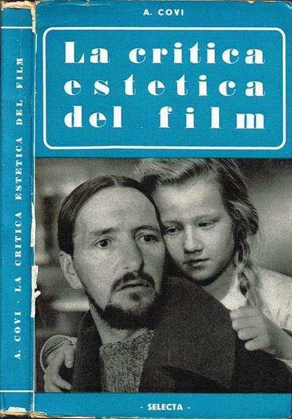 La critica estetica del film - Antonio Covi - copertina