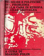 Tecniche e politiche del problema della casa in Europa. La Gran Bretagna