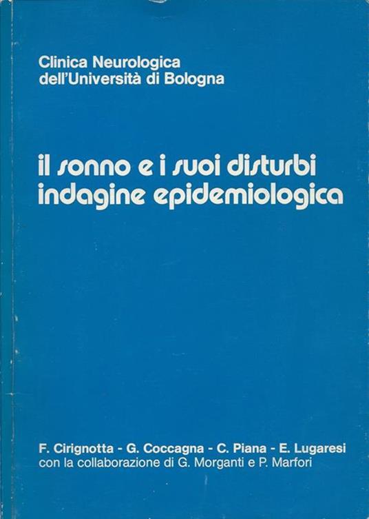 Il sonno e i suoi disturbi: indagine epidemiologica - F. Cirignotta - copertina