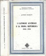 I Cattolici austriaci e le prima Repubblica 1919-1934