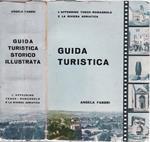 Guida turistica. L'appennino tosco-romagnolo e la riviera adriatica