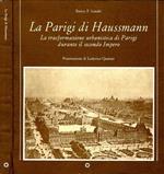 La Parigi di Haussmann. La trasformazione urbanistica di Parigi durante il secondo Impero