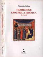 Tradizione esoterica ebraica. Testi scelti