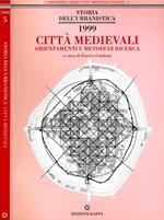 Città Medioevali. Orientamenti e metodi di ricerca