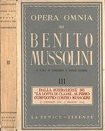 Opera omnia di Benito Mussolini III. Dalla fondazione de \La lotta di classe\\ al primo complotto contro musolini (9 gennaio 1910-6 maggio 1911)\