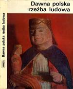 Dawna Polska Rzezba Ludowa