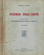 Storia dell'arte. Vol. I dalle origini dell'arte greca al secolo XV