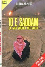 Io E Saddam. La Mia Guerra Nel Golfo
