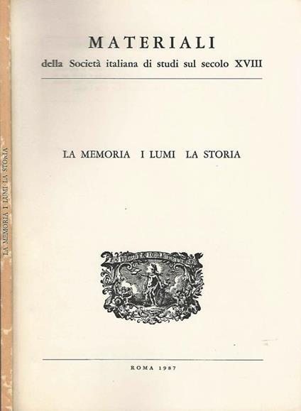 La Memoria I Lumi La Storia - Alberto Postigliola - copertina