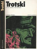 Trotski. La vitta il pensiero i testi esemplari