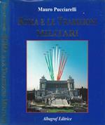 Roma e le Tradizioni Militari / Rome and Military Tradition