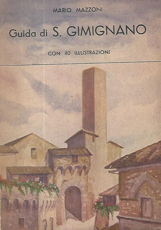 Guida di S. Gimignano - Mario Mazzoni - copertina