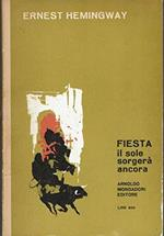 L 9.791 Libro Fiesta Il Sole Sorgerà Ancora Di Ernest Hemingway 1962