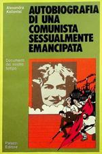 Autobiografia di una comunista sessualmente emancipata