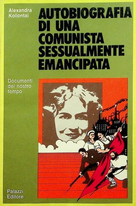 Autobiografia di una comunista sessualmente emancipata - Aleksandra Kollontaj - copertina