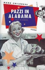 Pazzi in Alabama