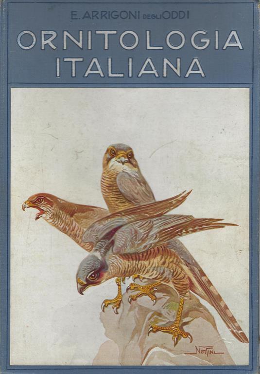 Ornitologia italiana - Ettore Arrigoni Degli Oddi - copertina