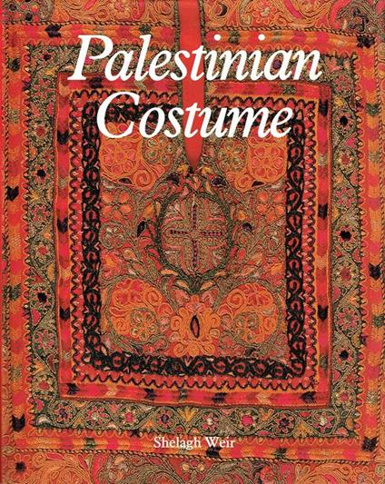 Palestinian costume - Shelagh Weir - copertina